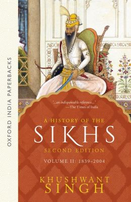 A History of the Sikhs, 1839-2004