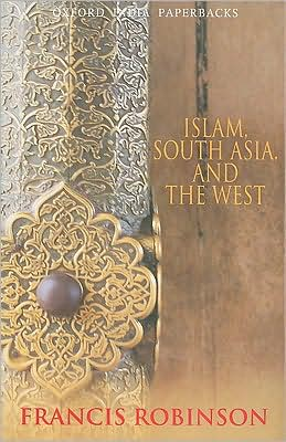 Islam, South Asia, and the West