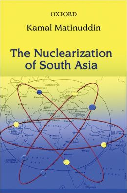 nuclearization in south asia Challenges to nuclear stability in south asia  nuclearization in 1998 and once earlier in 1990—an era of genuine stability and détente has not emerged 2.