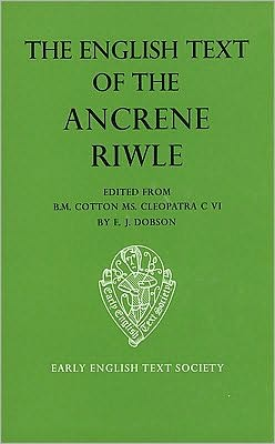The English Text Ancrene Riwle BM Cleopatra Cotton Cleopatra C vi