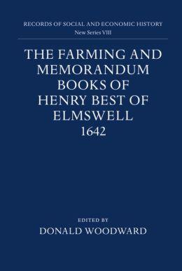 Farming and Memorandum Books of Henry Best of Elmswell, 1642
