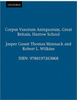 Corpus Vasorum Antiquorum: Great Britain, Harrow School