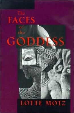 The Faces of the Goddess