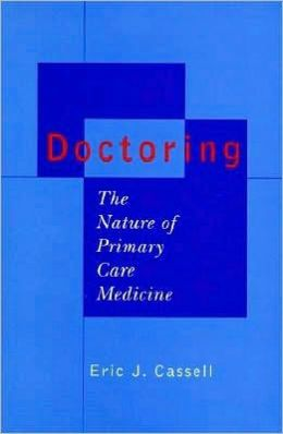 Doctoring: The Nature of Primary Care Medicine: The Nature of Primary Care Medicine
