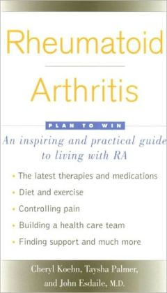Rheumatoid Arthritis: Plan to Win: Plan to Win