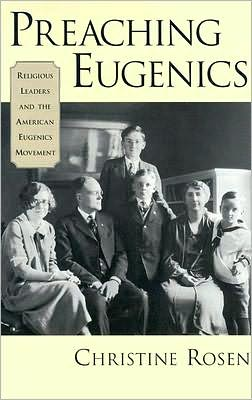 Preaching Eugenics: Religious Leaders and the American Eugenics Movement: Religious Leaders and the American Eugenics Movement