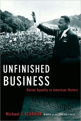 Unfinished Business: Racial Equality in American History: Racial Equality in American History