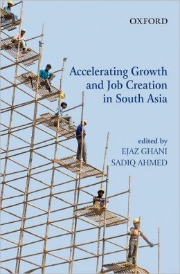 Accelerating Growth and Job Creation in South Asia