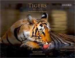 Tigers/My Life Ranthambhore and Beyond
