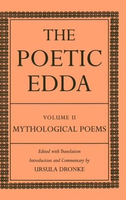The Poetic Edda: Volume II: Mythological Poems