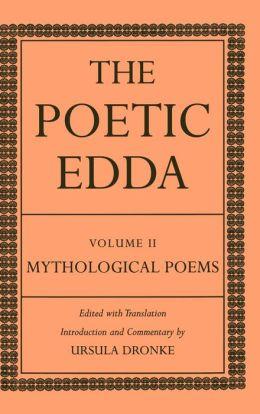 The Poetic Edda: Volume II: Mythological Poems