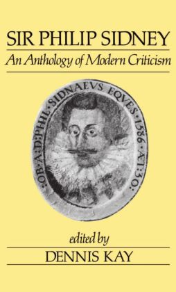 Sir Philip Sidney: An Anthology of Modern Criticism