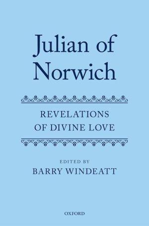 Julian of Norwich: Revelations of Divine Love