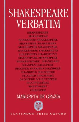 Shakespeare Verbatim; The Reproduction of Authenticity and the 1790 Apparatus