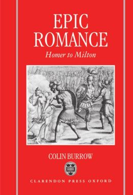 Epic Romance: Homer to Milton