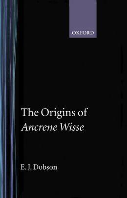 The Origins of Ancrene Wisse