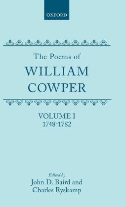 The Poems of William Cowper, 1748-1782 (Oxford English Texts Series)