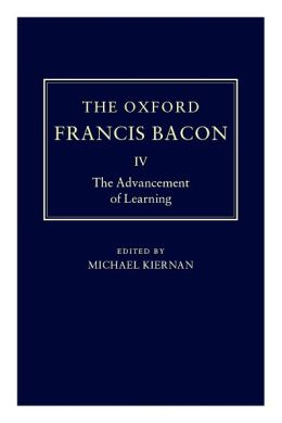The Advancement of Learning (Oxford Edition)