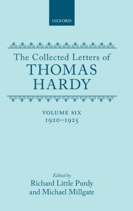 The Collected Letters of Thomas Hardy, 1920-1925