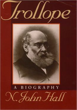 Trollope: A Biography
