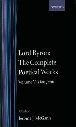The Complete Poetical Works: Don Juan