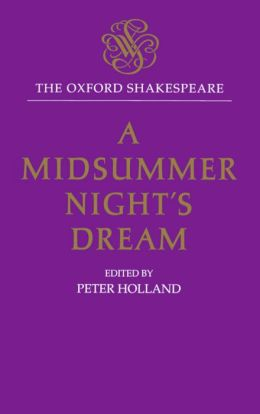 A Midsummer Night's Dream (Oxford Shakespeare Series)