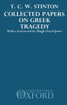 Collected Papers on Greek Tragedy