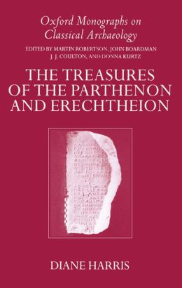 The Treasures of the Parthenon and Erechtheion
