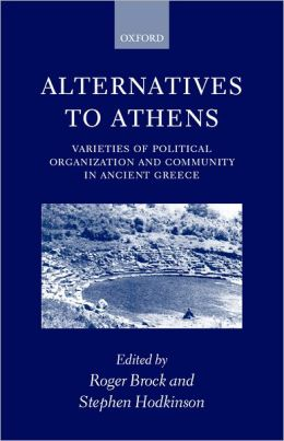 Alternatives to Athens Roger Brock, Stephen Hodkinson