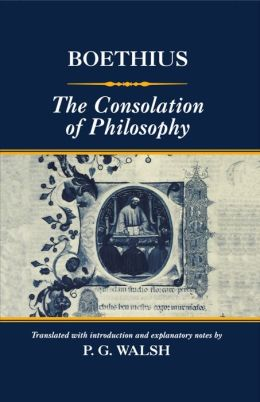 boethius consolation of philosophy thesis The complications of philosophy: fortune, happiness, evil, and free will in oethius' consolation of philosophy by allison h glasscock an honors thesis presented to.