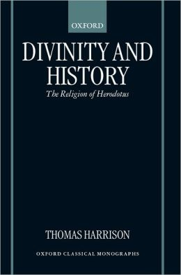 Divinity and History: The Religion of Herodotus