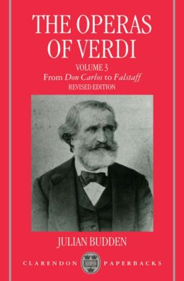 The Operas of Verdi: From Don Carlos to Falstaff