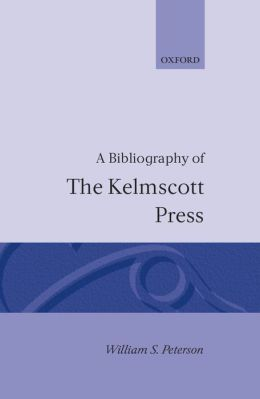 A Bibliography of the Kelmscott Press