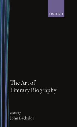 The Art of Literary Biography