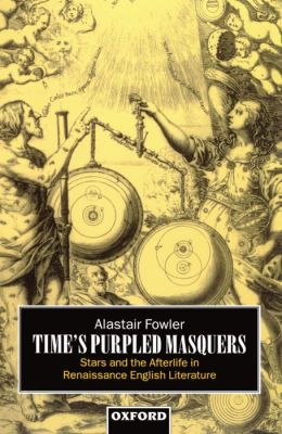Time's Purpled Masquers: Stars and the Afterlife in Renaissance English Literature