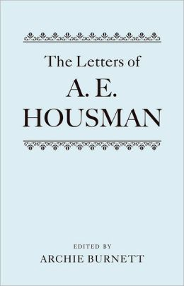 Letters of A. E. Housman