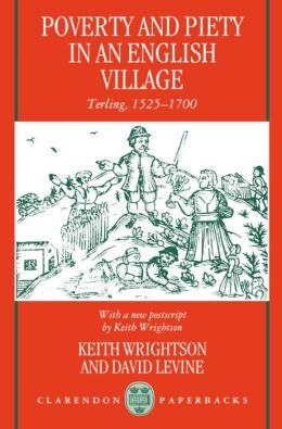 Poverty and Piety in an English Village: Terling, 1525-1700