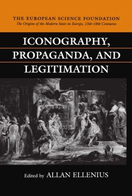 Iconography, Propaganda, and Legitimation