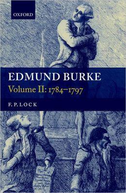Edmund Burke: Volume II: 1784-1797