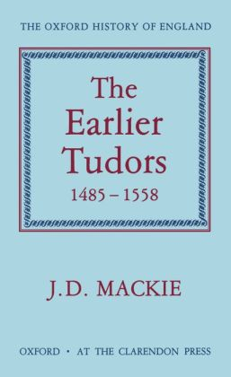 The Earlier Tudors, 1485-1558