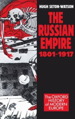 The Russian Empire, 1801-1917