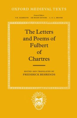 The Letters and Poems of Fulbert of Chartres