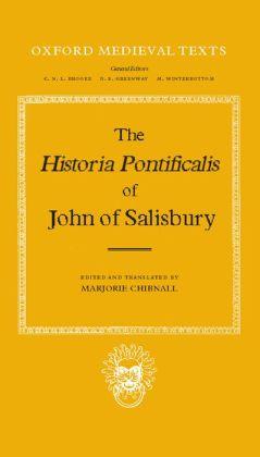 The Historia Pontificalis of John of Salisbury (Oxford Medieval Texts)