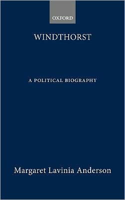 Windthorst: A Political Biography