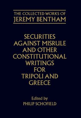 Securities against Misrule and Other Constitutional Writings for Tripoli and Greece