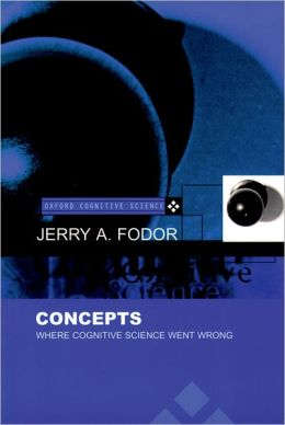 Concepts: Where Cognitive Science Went Wrong