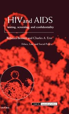 HIV and AIDS Testing, Screening, and Confidentiality