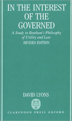 In the Interest of the Governed: A Study in Bentham's Philosopy of Utility and Law