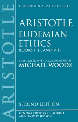 Eudemian Ethics: Books I, II, and VIII