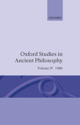Oxford Studies in Ancient Philosophy: A Festschrift for J. L. Ackrill, 1986